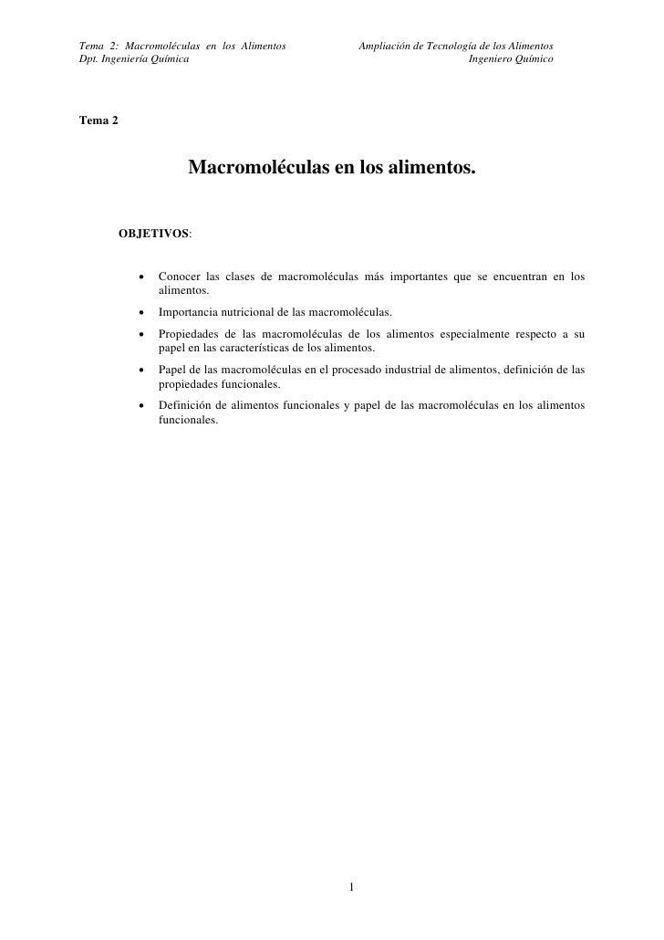 Tema 2: Macromoléculas en los Alimentos                  Ampliación de Tecnología de los AlimentosDpt. Ingeniería Química ...