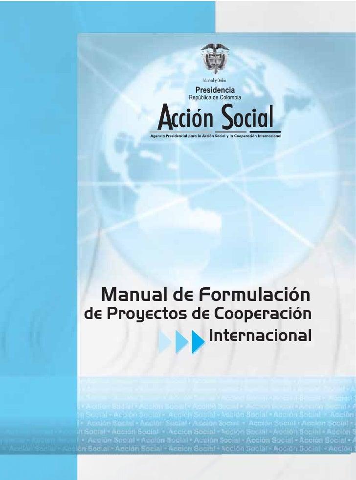 Manual de Formulaciónde Proyectos de Cooperación               Internacional
