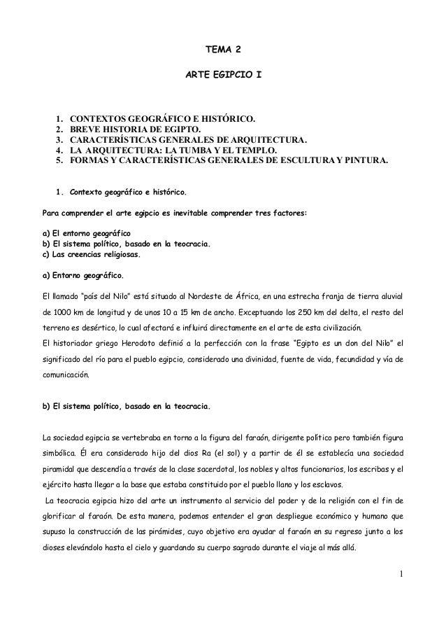 TEMA 2 ARTE EGIPCIO I 1. CONTEXTOS GEOGRÁFICO E HISTÓRICO. 2. BREVE HISTORIA DE EGIPTO. 3. CARACTERÍSTICAS GENERALES DE AR...