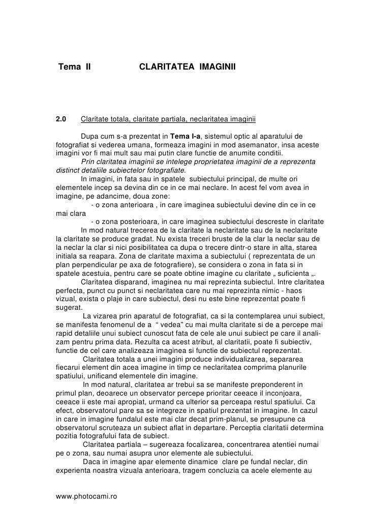 Tema II                    CLARITATEA IMAGINII     2.0     Claritate totala, claritate partiala, neclaritatea imaginii    ...