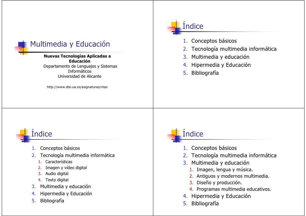 Índice                                                  1.    Conceptos básicos Multimedia y Educación                    ...