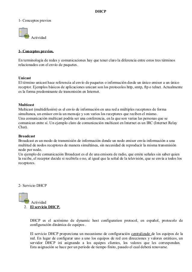 DHCP 1- Conceptos previos Actividad 1- Conceptos previos. En terminología de redes y comunicaciones hay que tener claro la...