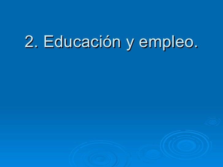 Tema 2 educación y empleo