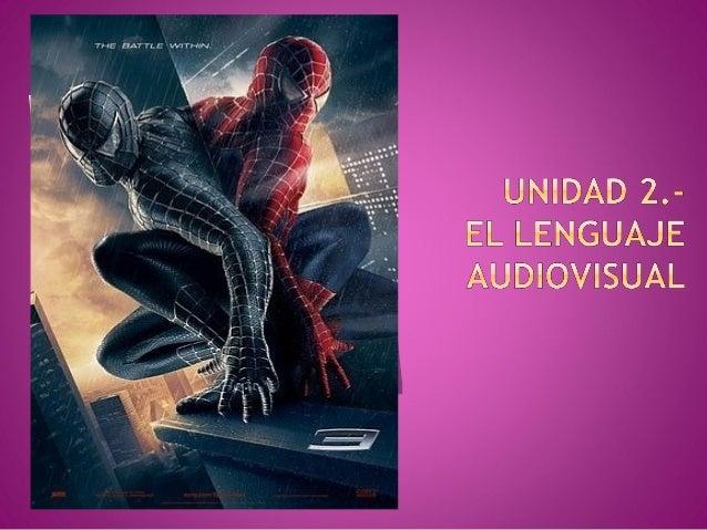 Tema 2 el lenguaje audiovisual