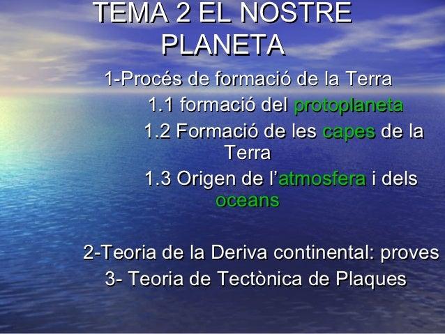 Tema 2 el nostre planeta 2012 2013