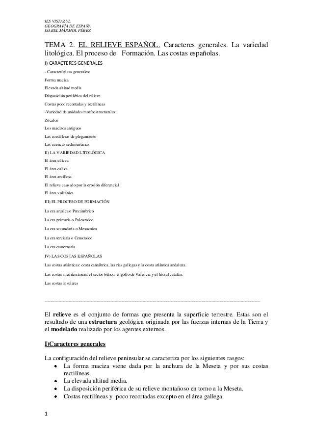 IES VISTAZUL GEOGRAFÍA DE ESPAÑA ISABEL MÁRMOL PÉREZ 1 TEMA 2. EL RELIEVE ESPAÑOL. Caracteres generales. La variedad litol...