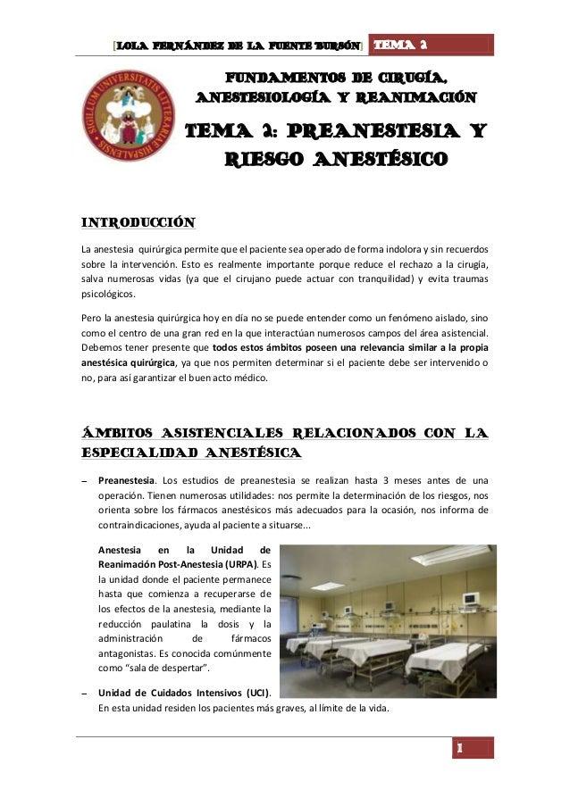[LOLA FERNÁNDEZ DE LA FUENTE BURSÓN] TEMA 2 1 FUNDAMENTOS DE CIRUGÍA, ANESTESIOLOGÍA Y REANIMACIÓN TEMA 2: PREANESTESIA Y ...