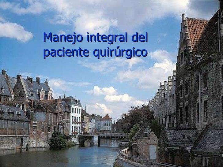 Tema 2 Manejo Integral Del Paciente Qx