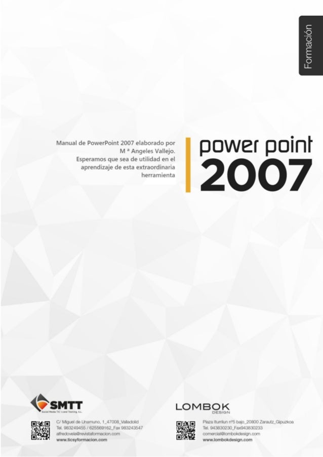 Tema 2. Primeros pasos en PowerPoint 2007 Introducción C/ Miguel de Unamuno, 1_47008_Valladolid Tel. 983249455 / 625569162...