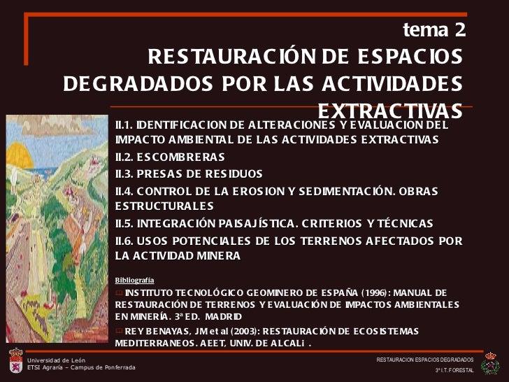 <ul><li>II.1.   IDENTIFICACION DE ALTERACIONES Y EVALUACION DEL IMPACTO AMBIENTAL DE LAS ACTIVIDADES EXTRACTIVAS </li></ul...