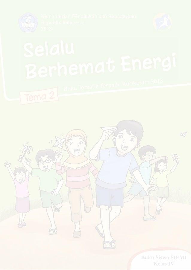 Tema 2, selalu berhemat energi kurikulum 2013-bse kelas 4 sd-buku
