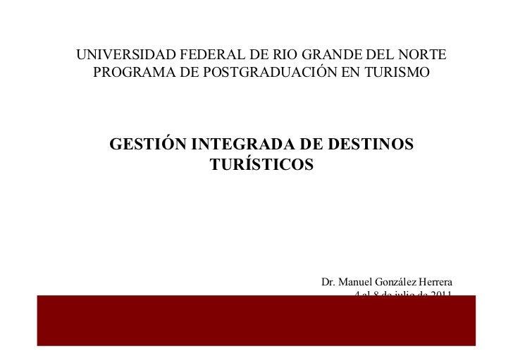 UNIVERSIDAD FEDERAL DE RIO GRANDE DEL NORTE  PROGRAMA DE POSTGRADUACIÓN EN TURISMO   GESTIÓN INTEGRADA DE DESTINOS        ...