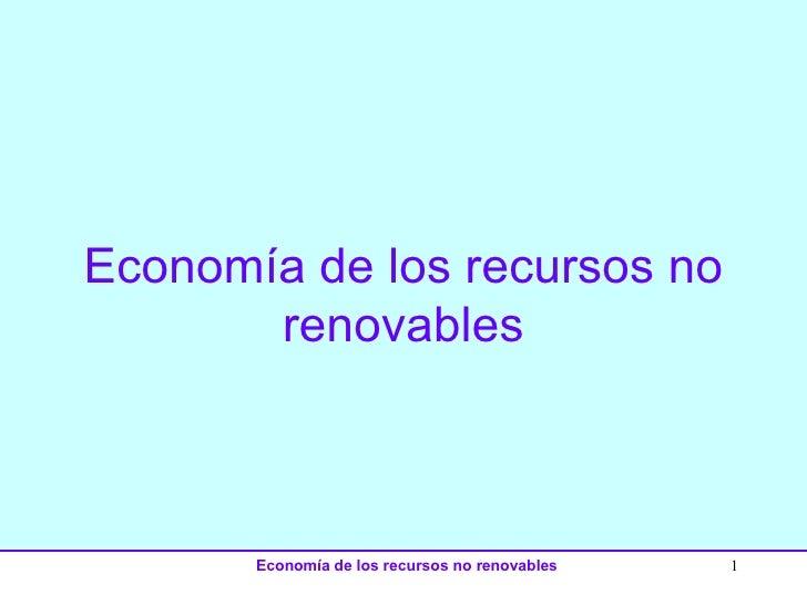 Economía de los recursos no renovables