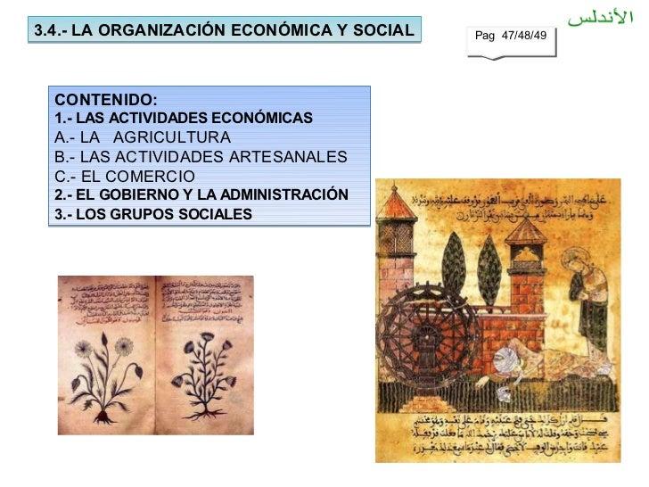 3.4.- LA ORGANIZACIÓN ECONÓMICA Y SOCIAL   Pag 47/48/49                                           Pag 47/48/49  CONTENIDO:...