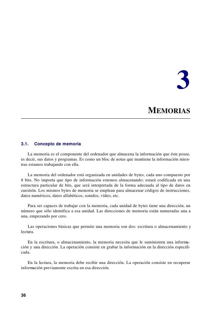 3                                                                      MEMORIAS3.1.   Concepto de memoria    La memoria es...