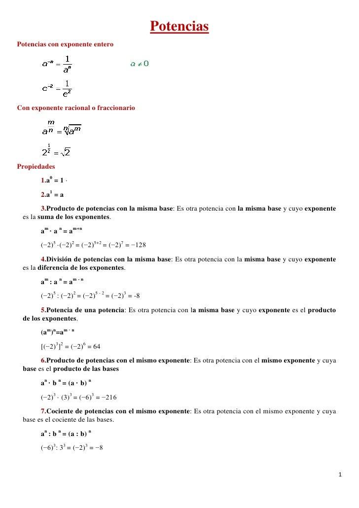 PotenciasPotencias con exponente enteroCon exponente racional o fraccionarioPropiedades       1.a0 = 1 ·       2.a1 = a   ...