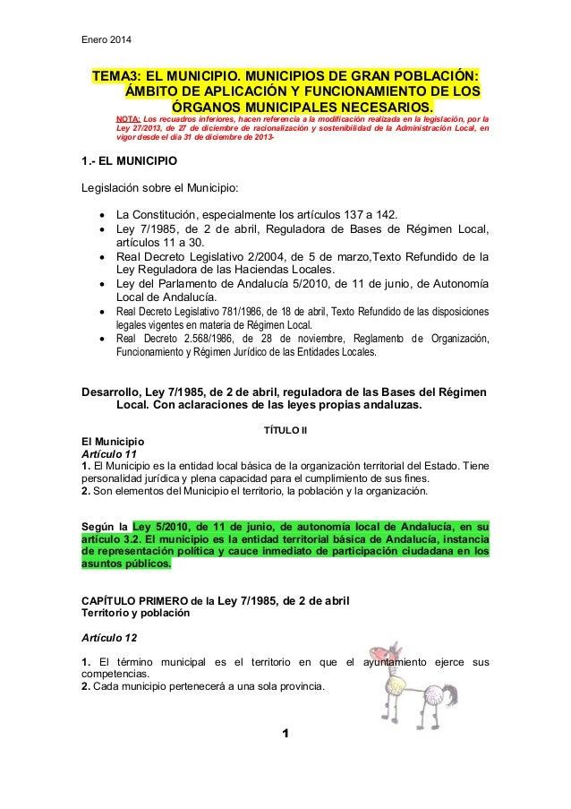 Enero 2014  TEMA3: EL MUNICIPIO. MUNICIPIOS DE GRAN POBLACIÓN: ÁMBITO DE APLICACIÓN Y FUNCIONAMIENTO DE LOS ÓRGANOS MUNICI...