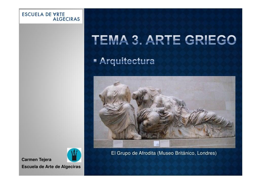 El Grupo de Afrodita (Museo Británico, Londres)Carmen TejeraEscuela de Arte de Algeciras