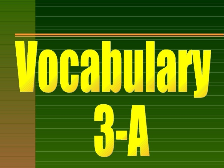 Vocabulary 3-A