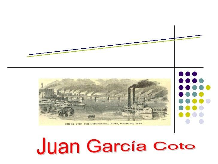 TEMA III : A revolución industrial Juan García Coto