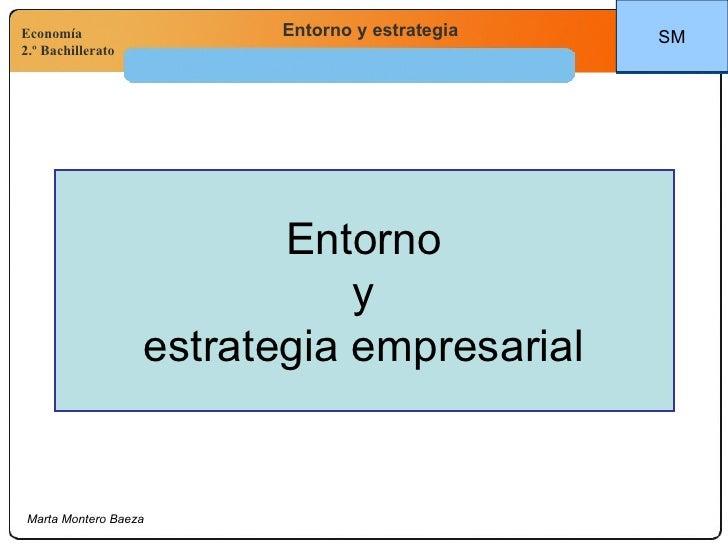 Entorno y estrategia empresarial SM