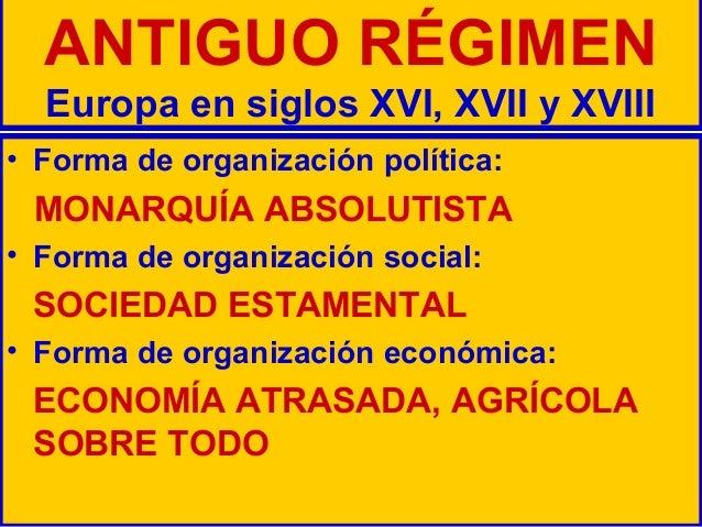 ANTIGUO RÉGIMEN, ILUSTRACIÓN Y REVOLUCIONES LIBERALES