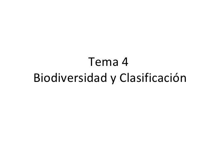 Tema 4Biodiversidad y Clasificación