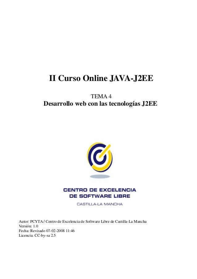 II Curso Online JAVA-J2EE                                          TEMA 4              Desarrollo web con las tecnologías ...