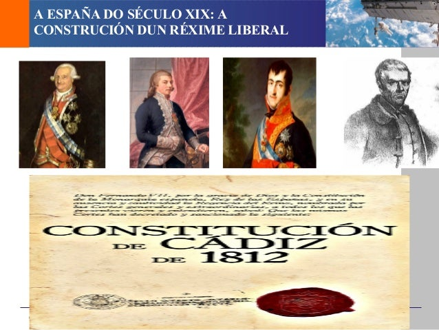 A ESPAÑA DO SÉCULO XIX: A CONSTRUCIÓN DUN RÉXIME LIBERALCabo FISTERRA 4