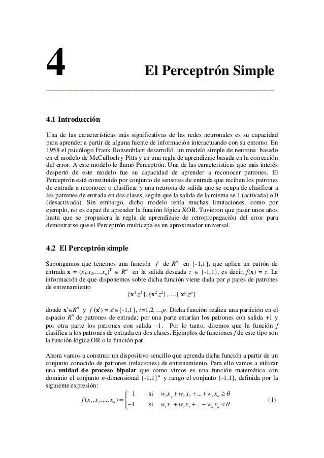 4 El Perceptrón Simple ______________________________________________________________________ 4.1 Introducción Una de las ...