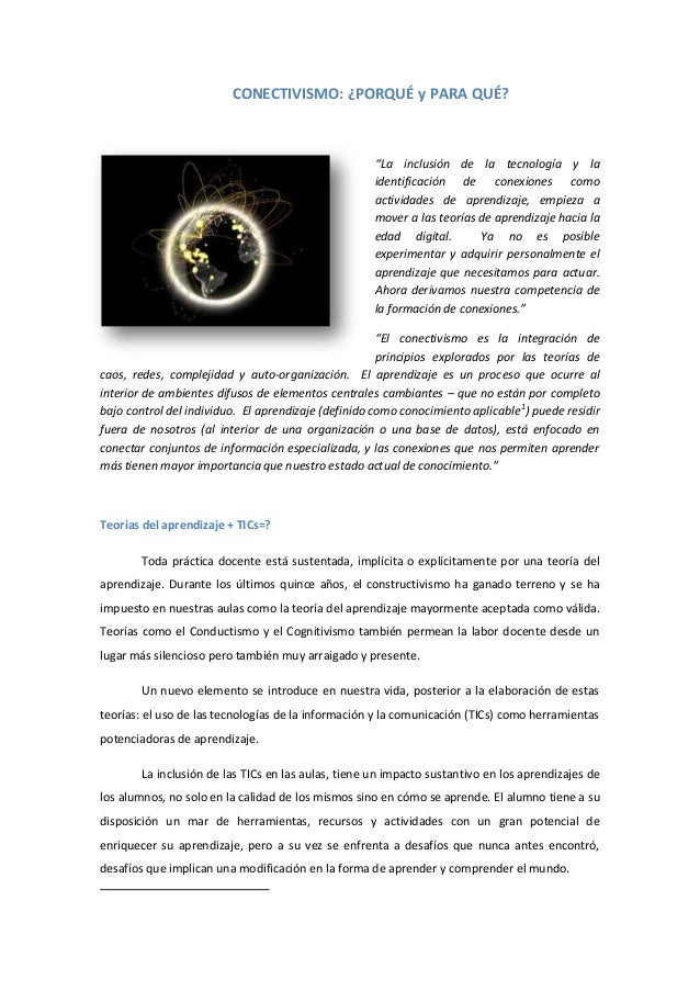 """CONECTIVISMO: ¿PORQUÉ y PARA QUÉ?  """"La inclusión de la tecnología y la identificación de conexiones como actividades de ap..."""