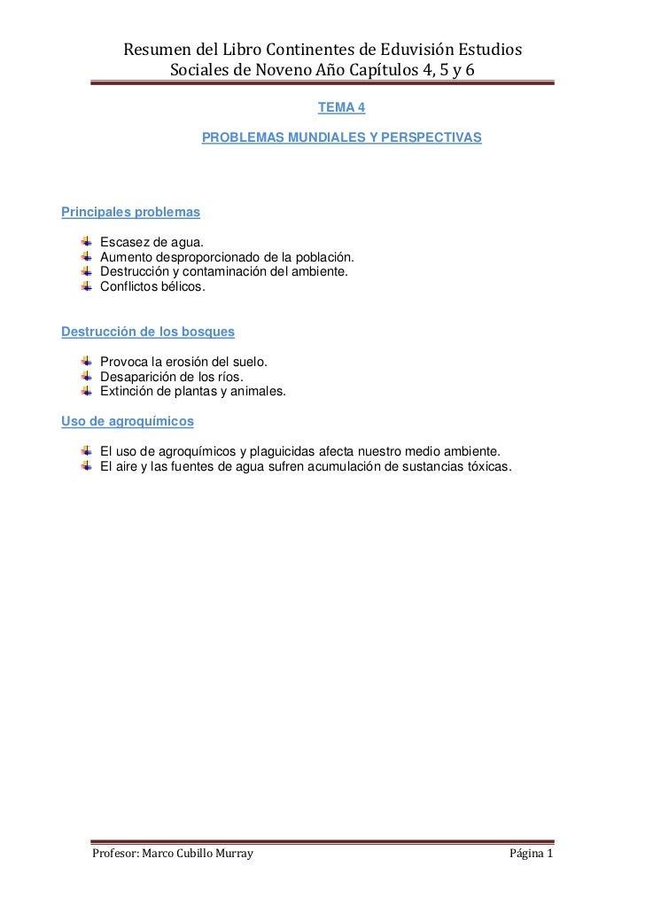 Resumen del Libro Continentes de Eduvisión Estudios              Sociales de Noveno Año Capítulos 4, 5 y 6                ...