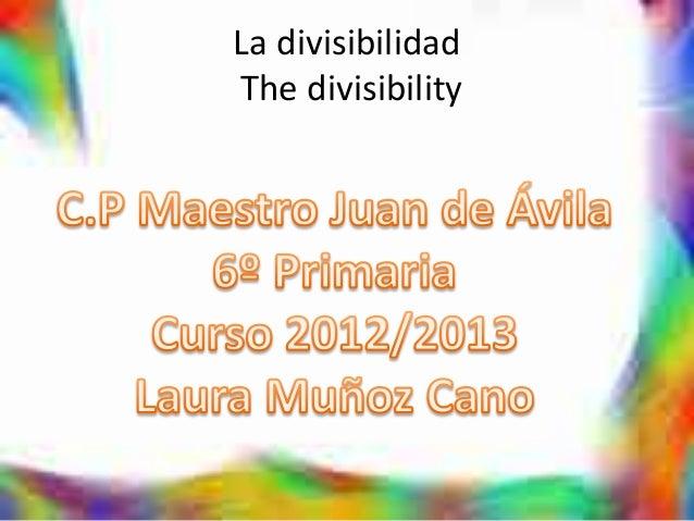 La divisibilidadThe divisibility