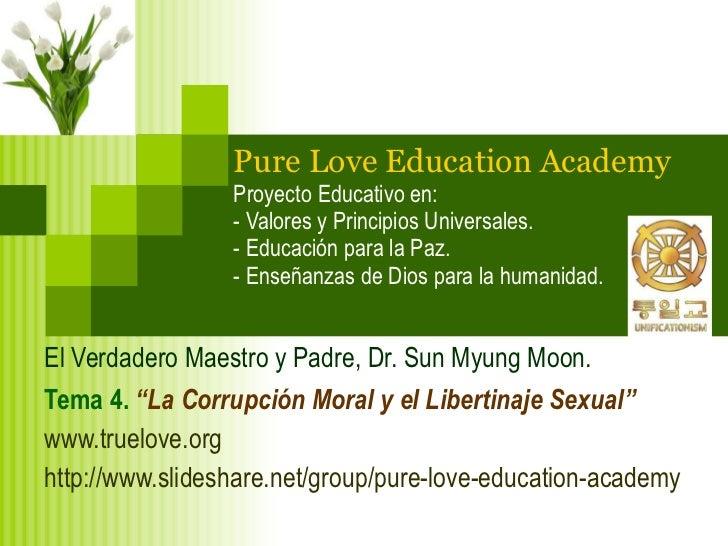 """Tema 4. """"La Corrupcion Moral y el Libertinaje Sexual"""""""