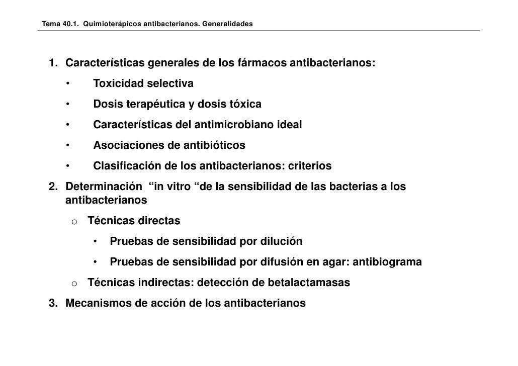 Tema 40.1. Quimioterápicos antibacterianos. Generalidades 1. Características generales de los fármacos antibacterianos:   ...