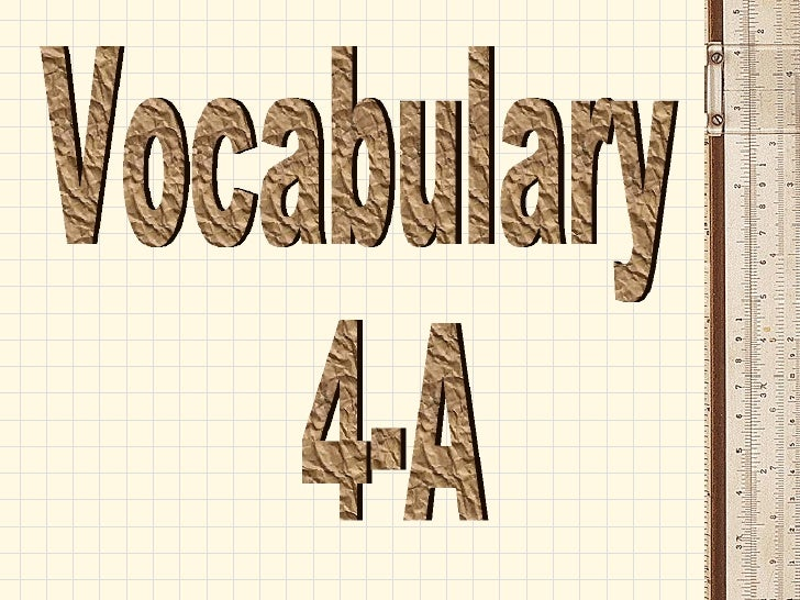 Vocabulary 4-A