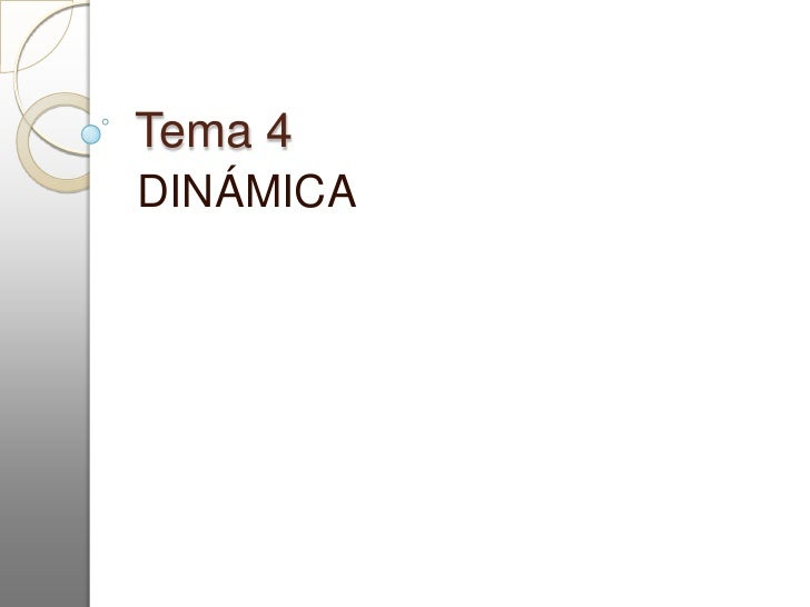 Tema 4 dinámica