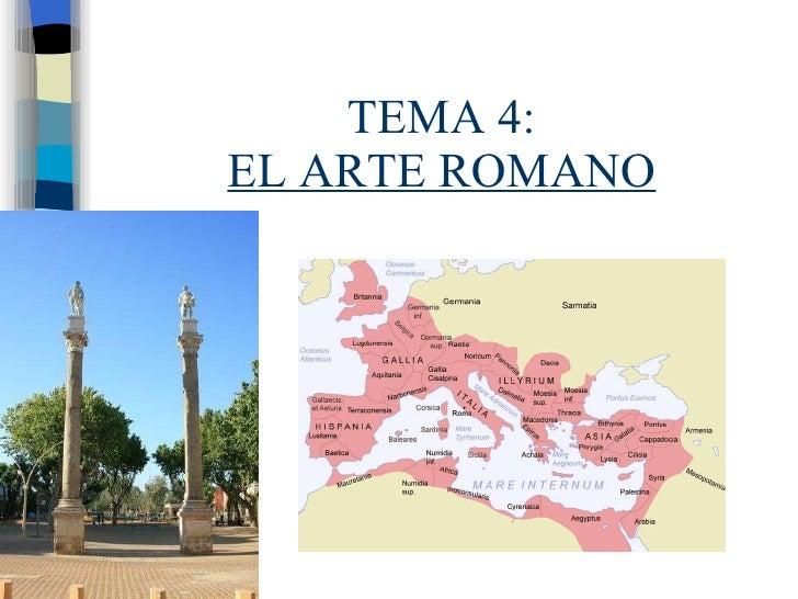 TEMA 4: EL ARTE ROMANO