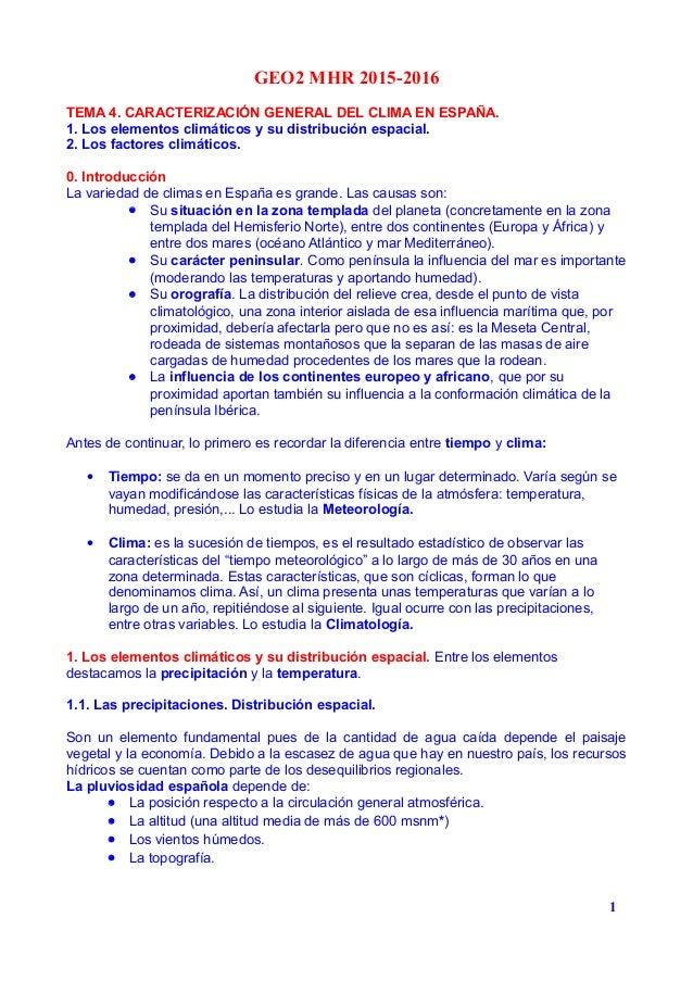 GEO2 MHR 2015-2016 TEMA 4. CARACTERIZACIÓN GENERAL DEL CLIMA EN ESPAÑA. 1. Los elementos climáticos y su distribución espa...