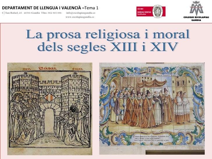DEPARTAMENT DE LLENGUA I VALENCIÀ – Tema 1 C/ San Rafael, 25  46701-Gandia  Tfno. 962 965 096    [email_address]   www.esc...