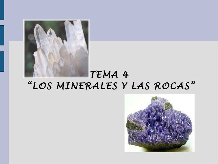 Tema 4 minerales y rocas