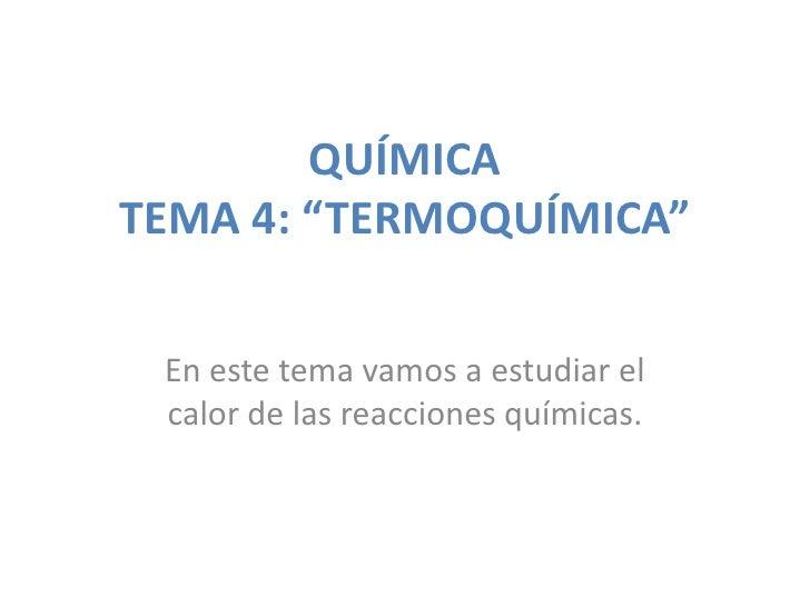 Tema 4: Termoquímica