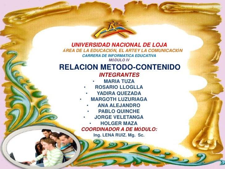 UNIVERSIDAD NACIONAL DE LOJAÁREA DE LA EDUCACIÓN, EL ARTEY LA COMUNICACIÓN       CARRERA DE INFORMATICA EDUCATIVA         ...