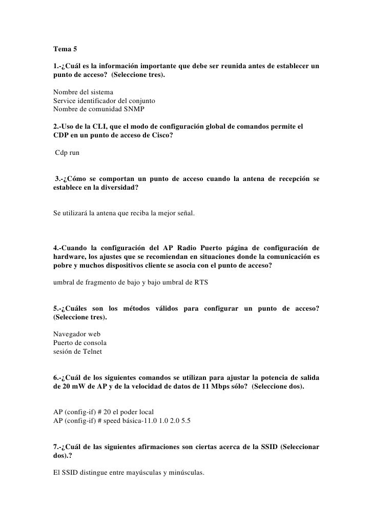 Tema 51.-¿Cuál es la información importante que debe ser reunida antes de establecer unpunto de acceso? (Seleccione tres)....