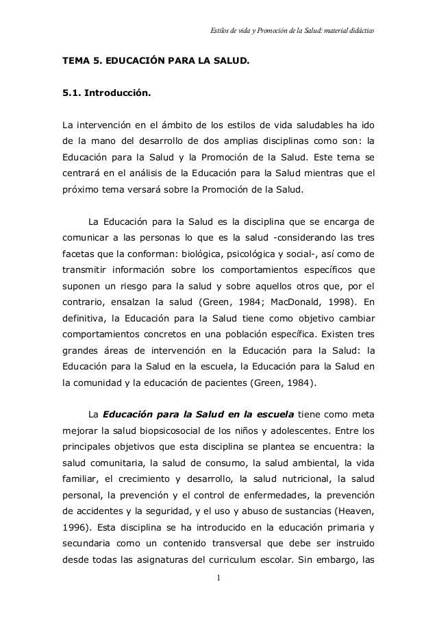Estilos de vida y Promoción de la Salud: material didáctico TEMA 5. EDUCACIÓN PARA LA SALUD. 5.1. Introducción. La interve...