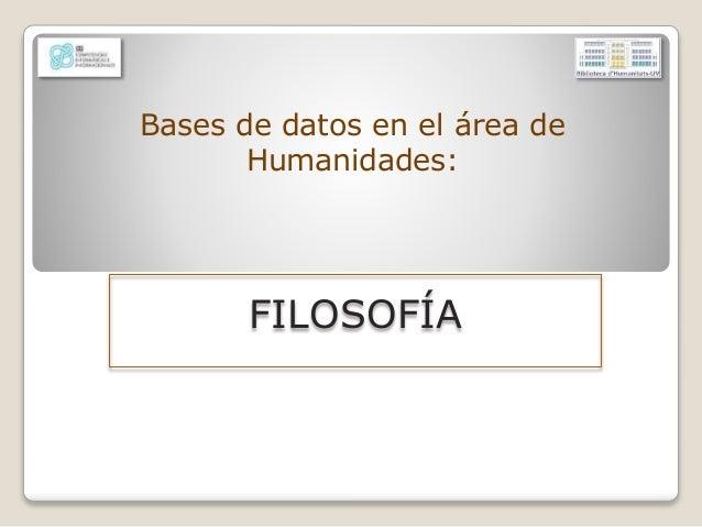 Bases de datos en el área de Humanidades: FILOSOFÍA