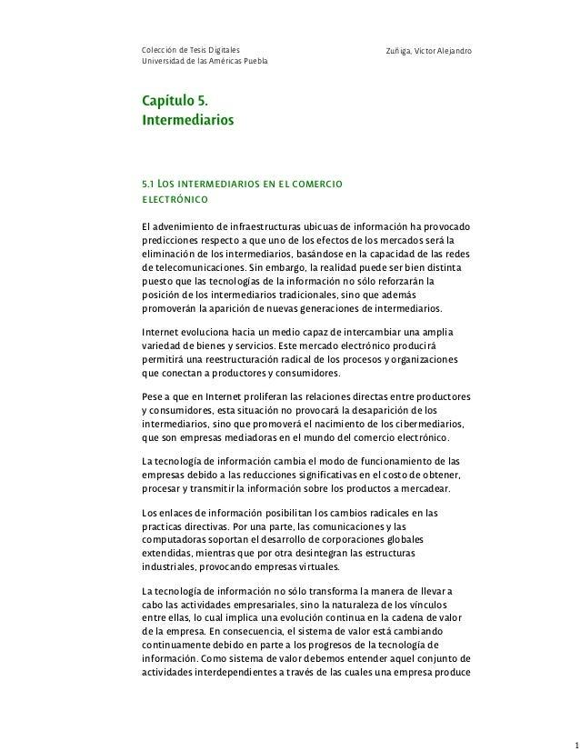 Colección de Tesis Digitales Universidad de las Américas Puebla Zuñiga, Víctor Alejandro 5.1 Los intermediarios en el come...