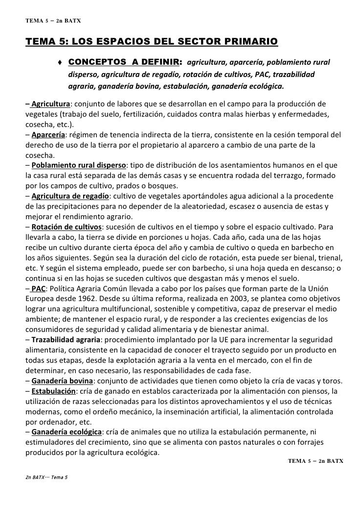 TEMA 5 – 2n BATX   TEMA 5: LOS ESPACIOS DEL SECTOR PRIMARIO                     CONCEPTOS A DEFINIR: agricultura, aparcer...