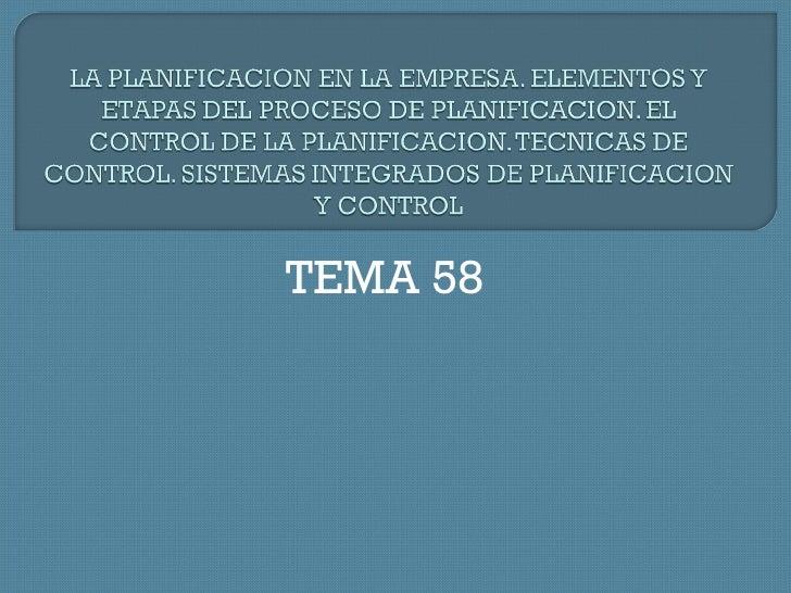 TEMA 58