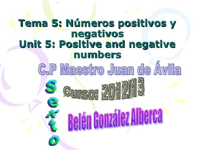 Tema 5: Números positivos y          negativosUnit 5: Positive and negative          numbers